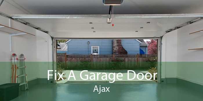 Fix A Garage Door Ajax