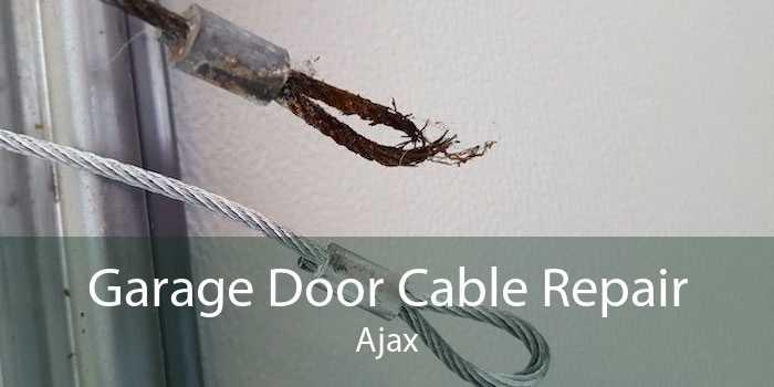 Garage Door Cable Repair Ajax