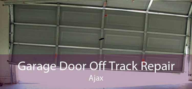 Garage Door Off Track Repair Ajax