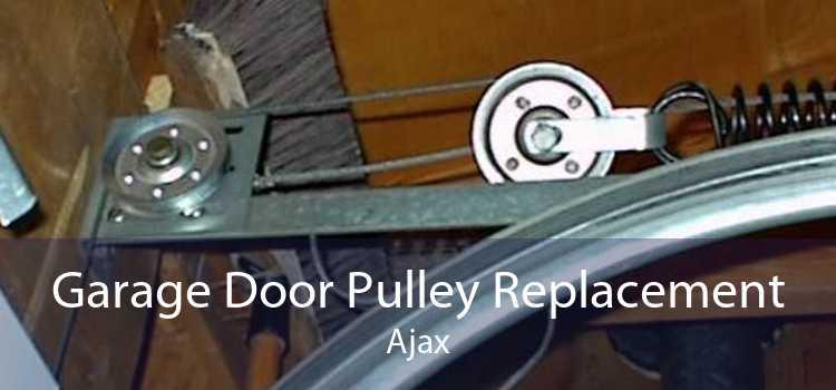 Garage Door Pulley Replacement Ajax