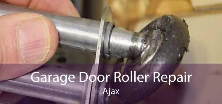 Garage Door Roller Repair Ajax