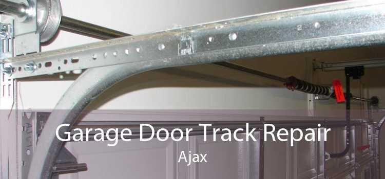 Garage Door Track Repair Ajax