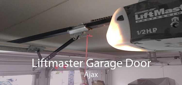 Liftmaster Garage Door Ajax