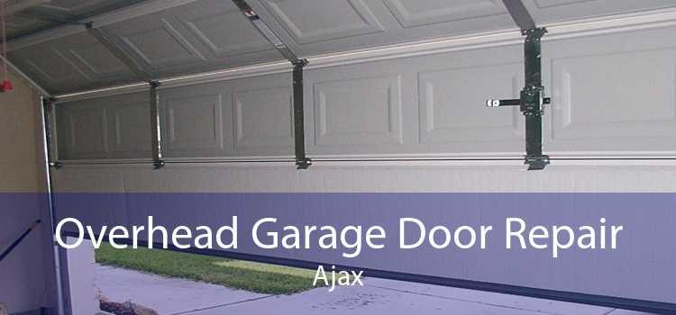 Overhead Garage Door Repair Ajax